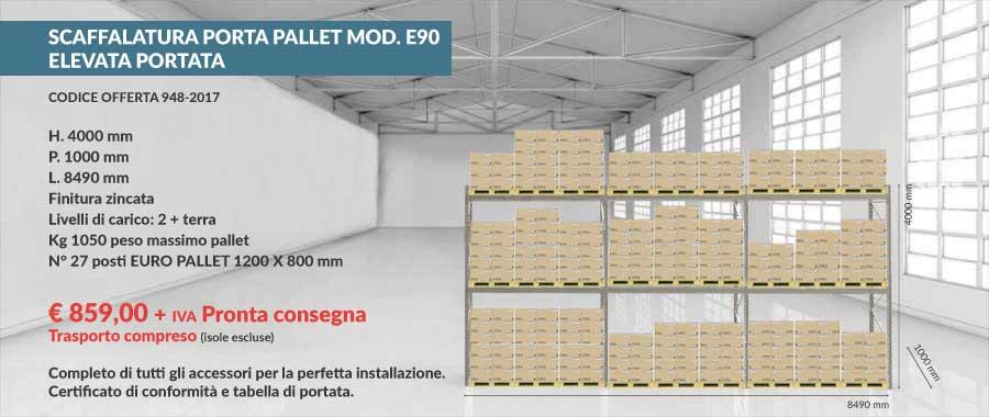 offerta prezzi di fabbrica scaffalatura industriale per 27 euro pallet 800x1200 mm da 1050 Kg composto da 1 livello più terra modello E90 euroscaffale