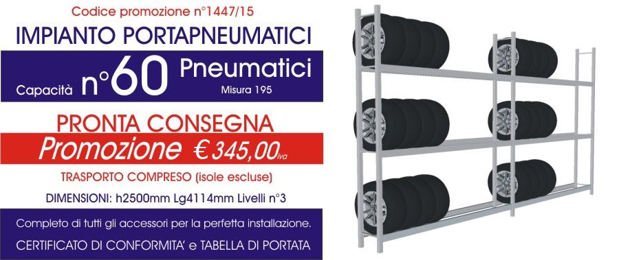 Offerta scaffali metallici porta gomme 1447 con n° 60 pneumatici modello E40 euroscaffale