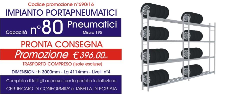 Offerta scaffali metallici porta gomme 690 con n° 80 pneumatici modello E40 euroscaffale