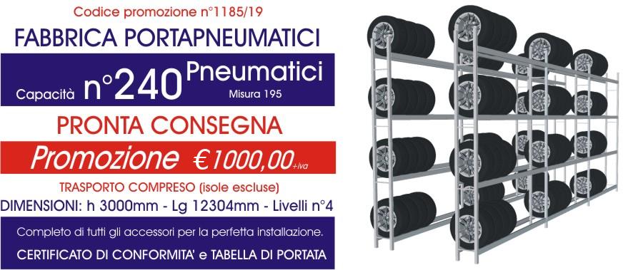 Offerta scaffali metallici porta gomme 1185 con n° 240 pneumatici modello E40 euroscaffale