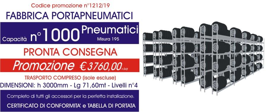 Offerta scaffali metallici porta gomme 1212 con n° 1000 pneumatici modello E40 euroscaffale