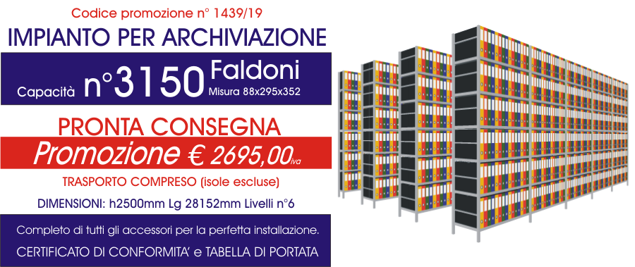 Offerta scaffali metallici per archiviazione faldoni 1439 con n° 3150 faldoni modello E40 euroscaffale