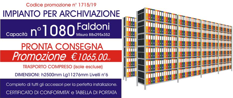 Offerta scaffali metallici per archiviazione faldoni 1715 con n° 1080 faldoni modello E40 euroscaffale