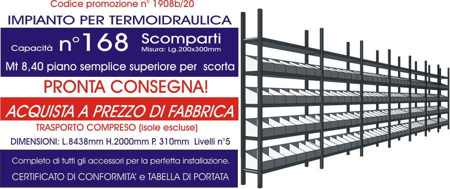 offerta scaffalature ad incastro per termoidraulica con 168 divisori e 8,40 mt di piano modello E40 euroscaffale
