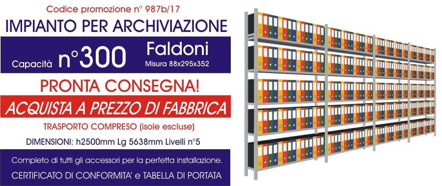 Offerta scaffalIi metallici per archiviazione n°987 con capacità di 300 faldoni modello E40 euroscaffale per 300 faldoni