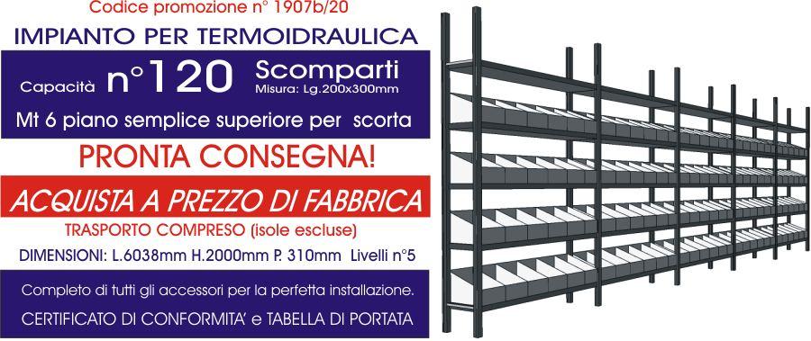 offerta scaffali industriali per termoidraulica da 120 divisori e 6 mt di piano modello E40 euroscaffale