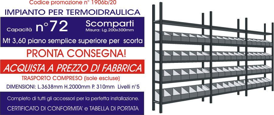 offerta scaffali metallici per termoidraulica con 72 divisori e 3,6 mt di piano modello E40 euroscaffale